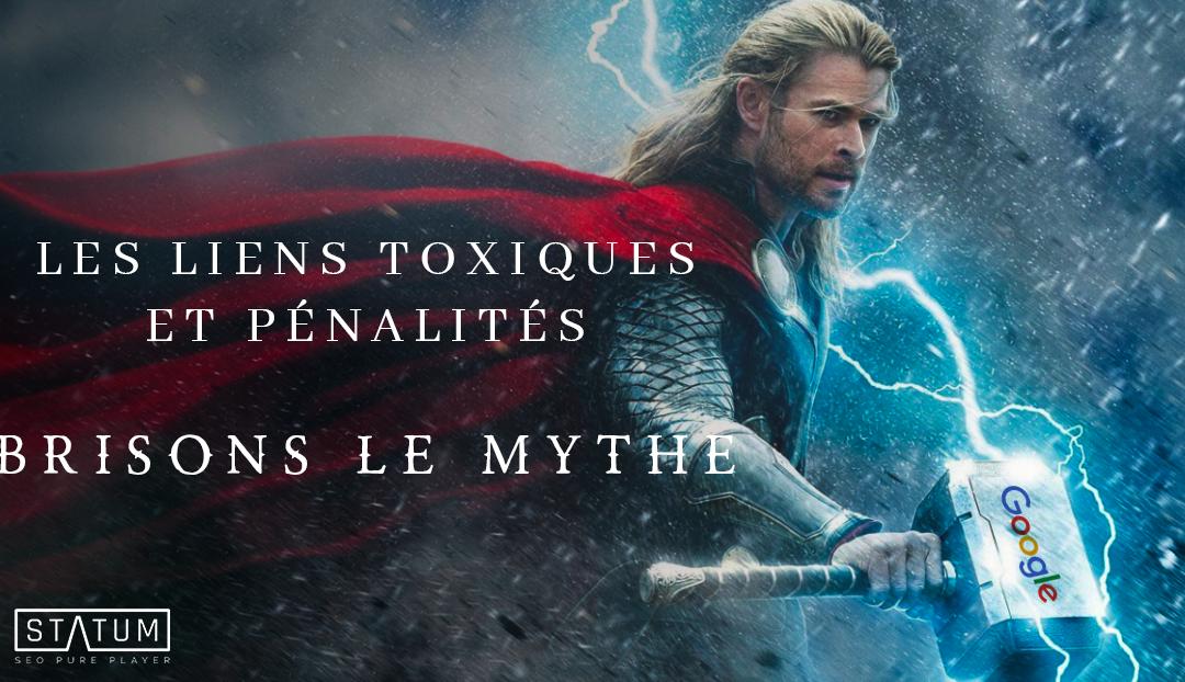 Les liens toxiques et pénalités brisons le mythe.